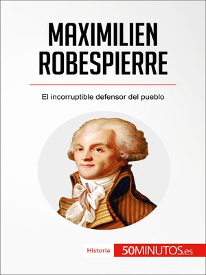 cover image of Maximilien Robespierre