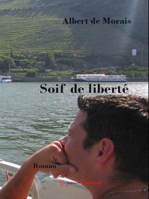 cover image of Soif de liberté