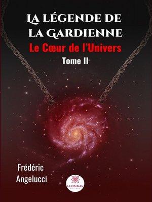 cover image of La légende de la Gardienne--Tome 2
