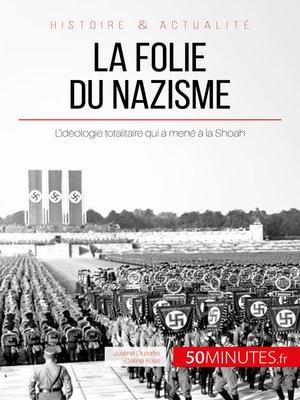 cover image of La folie du nazisme