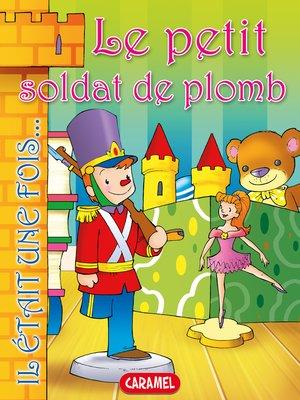 cover image of Le petit soldat de plomb