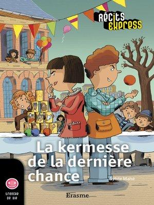cover image of La kermesse de la dernière chance