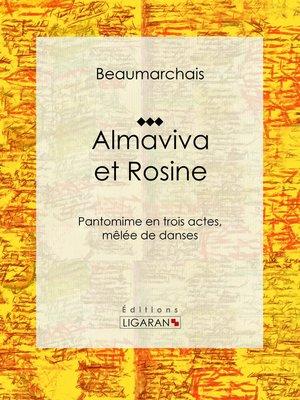 cover image of Almaviva et Rosine