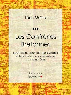 cover image of Les Confréries Bretonnes