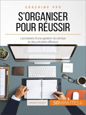 cover image of S'organiser pour réussir