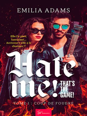 cover image of Hate me! That's the game!--Tome 1