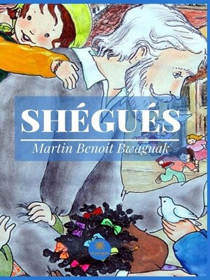 cover image of Shégués