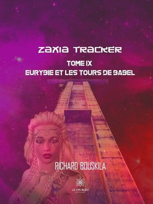 cover image of Zaxia Tracker--Tome IX