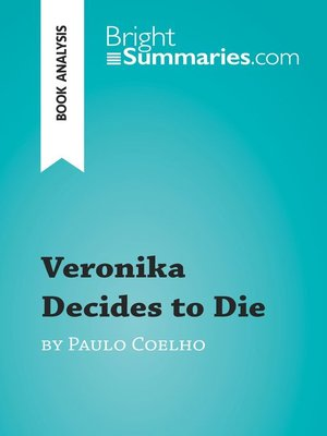 cover image of Veronika Decides to Die by Paulo Coelho (Book Analysis)