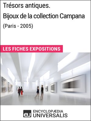 cover image of Trésors antiques. Bijoux de la collection Campana (Paris--2005)