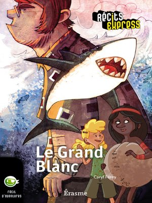 cover image of Le Grand Blanc