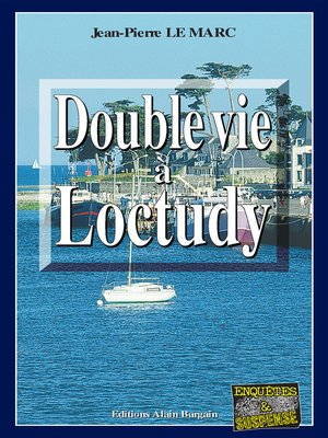 cover image of Double vie à Loctudy