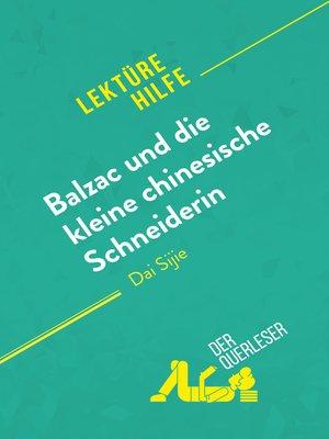 cover image of Balzac und die kleine chinesische Schneiderin von Dai Sijie (Lektürehilfe)