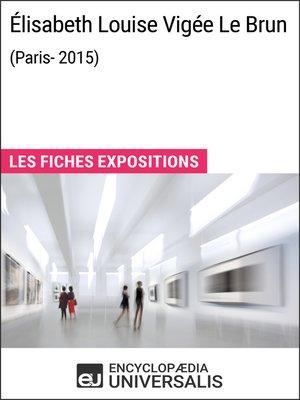 cover image of Élisabeth Louise Vigée Le Brun (Paris-2015)