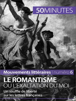 cover image of Le romantisme ou l'exaltation du moi