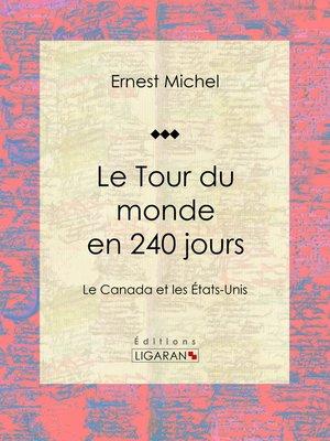 cover image of Le Tour du monde en 240 jours