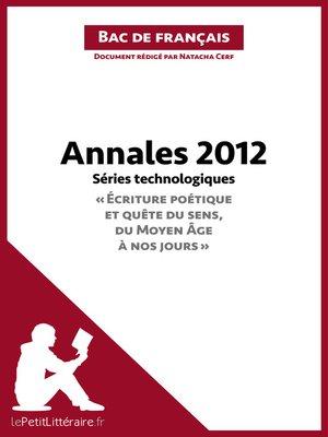 cover image of Bac de français 2012--Annales Séries technologiques--Corrigé
