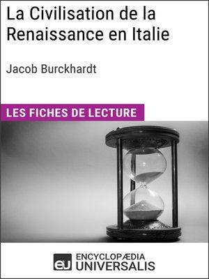 cover image of La Civilisation de la Renaissance en Italie de Jacob Burckhardt