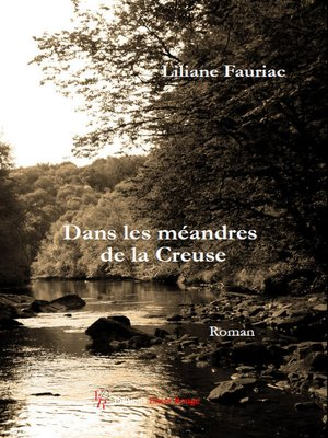 cover image of Dans les méandres de la Creuse