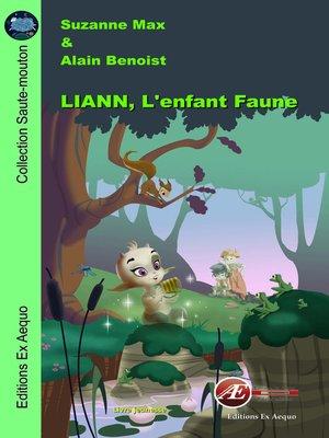 cover image of Liann, l'enfant faune
