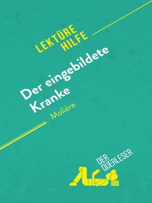 cover image of Der eingebildete Kranke von Molière (Lektürehilfe)
