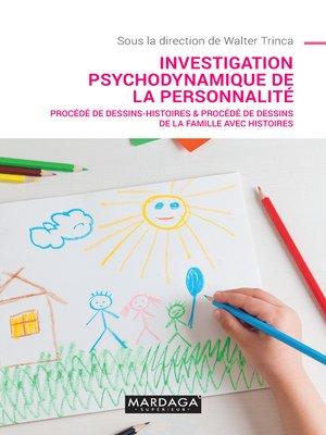 cover image of Investigation psychodynamique de la personnalité