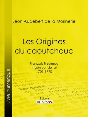 cover image of Les Origines du caoutchouc