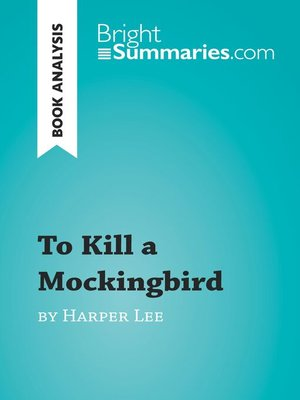 cover image of To Kill a Mockingbird by Harper Lee (Book Analysis)