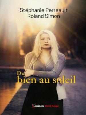 cover image of Du bien au soleil