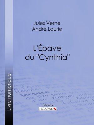 "cover image of L'Épave du ""Cynthia""..."