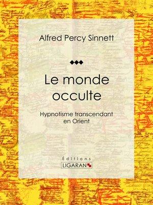 cover image of Le monde occulte