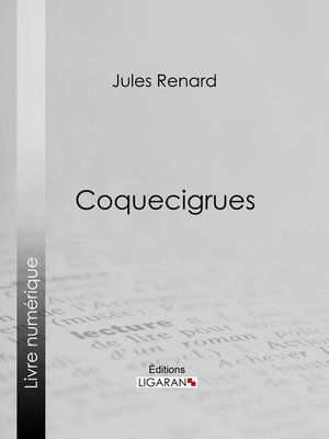 cover image of Coquecigrues