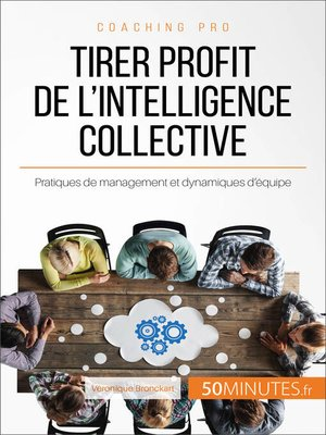 cover image of Tirer profit de l'intelligence collective