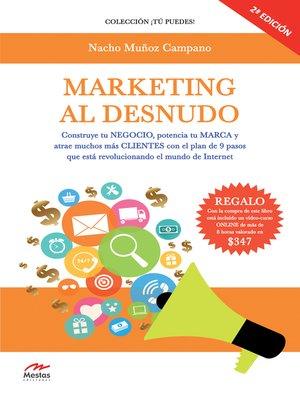 cover image of Marketing al desnudo