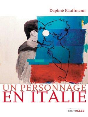 cover image of Un personnage en Italie