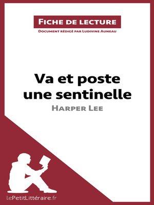 cover image of Va et poste une sentinelle d'Harper Lee (Fiche de lecture)