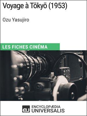 cover image of Voyage à Tōkyō d'Ozu Yasujiro