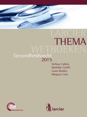 cover image of Gezondheidsrecht 2015