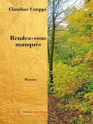 cover image of Rendez-vous manqués