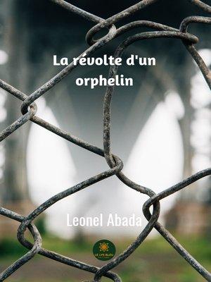 cover image of La révolte d'un orphelin