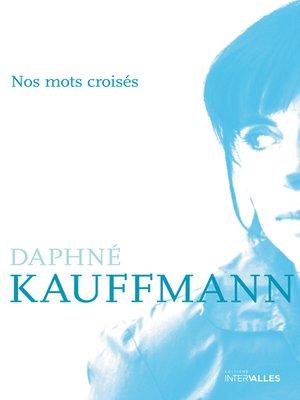 cover image of Nos mots croisés