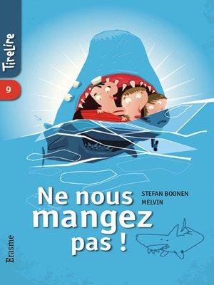 cover image of Ne nous mangez pas !