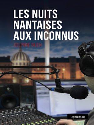 cover image of Les nuits nantaises aux inconnus