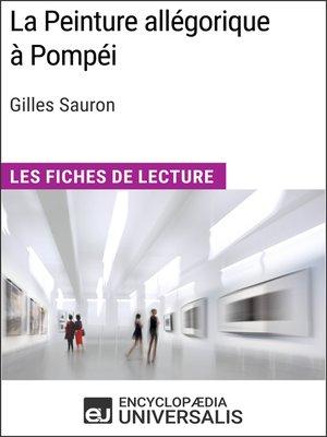 cover image of La Peinture allégorique à Pompéi de Gilles Sauron