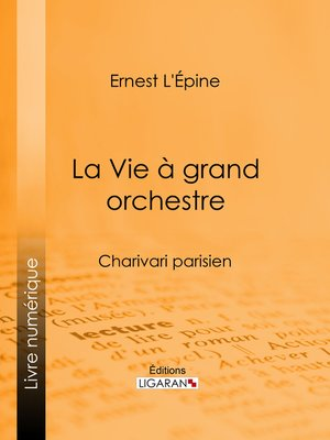cover image of La Vie à grand orchestre