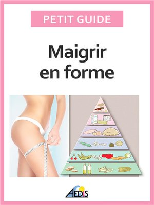 cover image of Maigrir en forme