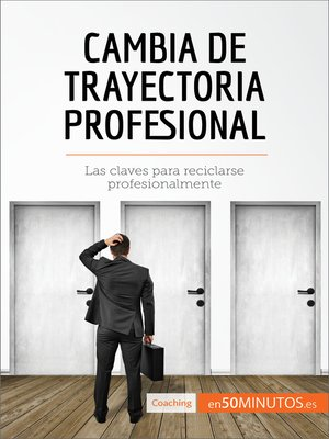 cover image of Cambia de trayectoria profesional