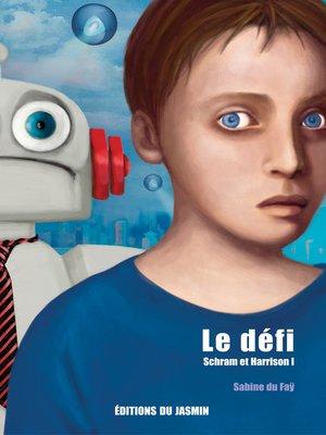 cover image of Le défi