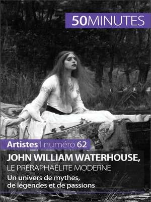 cover image of John William Waterhouse, le préraphaélite moderne