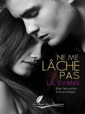 cover image of Ne me lâche pas